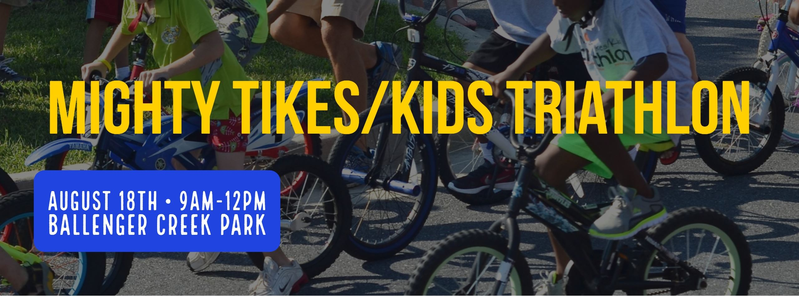 Mighty Tikes/Kids Triathlon