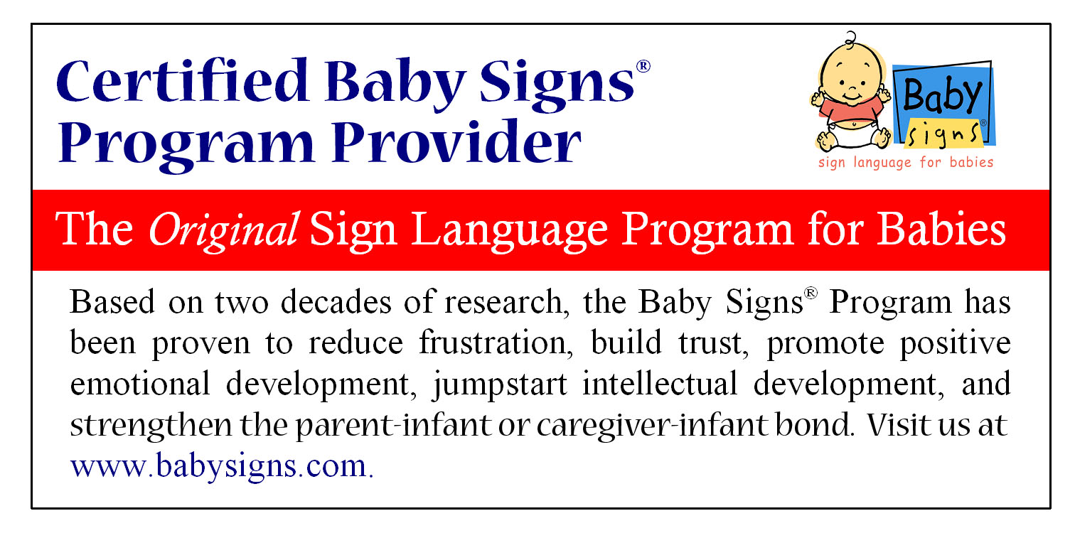 Certified Baby Signs Program Provider, The Original Sign Language Program for Babies